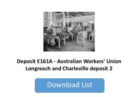 Australian Workers' Union Longreach and Charleville deposit 2